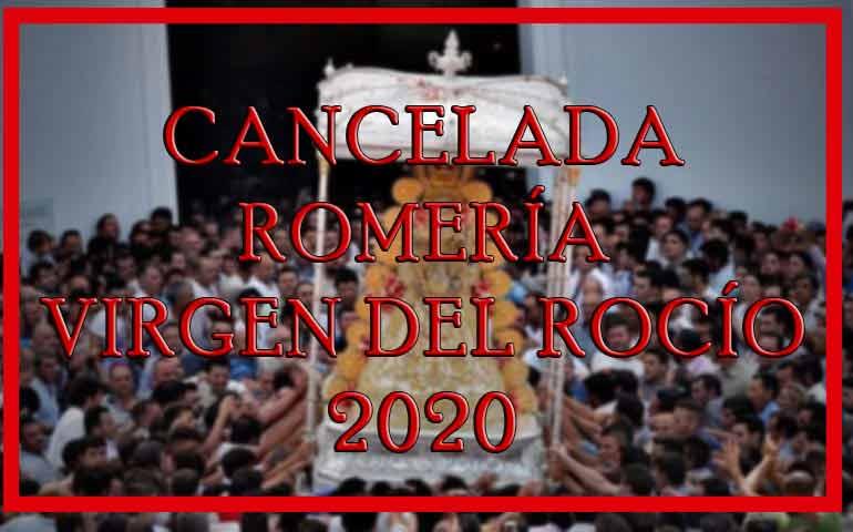 Cancelada romería Virgen del Rocío